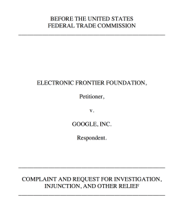 Titelblatt der FTC-Beschwerde der EFF gegen Google